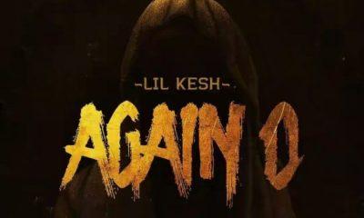 Lil Kesh Again O mp3 download