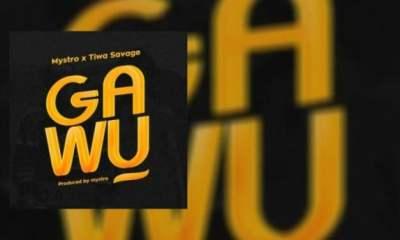 Mystro – Gawu Ft. Tiwa Savage