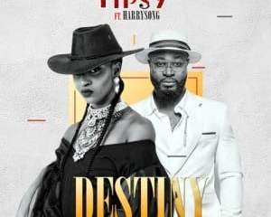 Tipsy – Destiny ft Harrysong NGleakers com  mp3 image