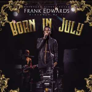 Download music: Frank Edwards – Mojubare
