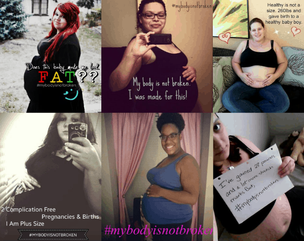 #MyBodyIsNOTBroken: Plus Size Women Speak-Out About Plus Size Pregnancy