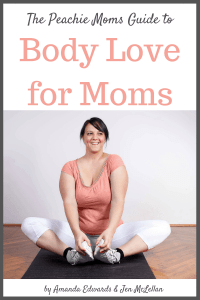 The-Peachie-Moms-Guide-to-Body-Love-for-Moms