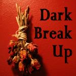 Dark Arts Break Up