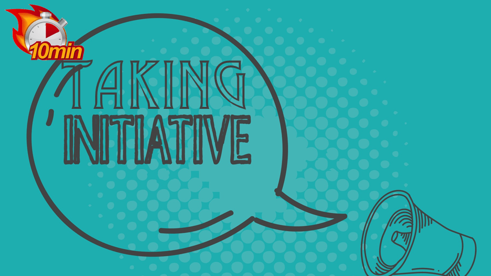 Taking Initiative - Pluto LMS Video Library