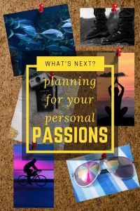 planning for personal passions
