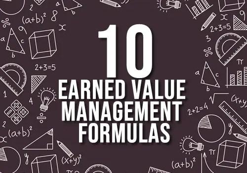 10 earned value management formulas PMP