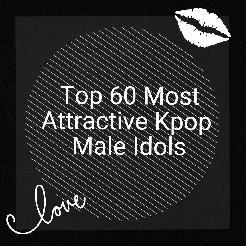 Top 60 Most Attractive Korean Male Artists  Kpop Amino