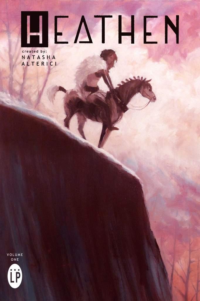 Heathen Volume 1 by Natasha Alterici