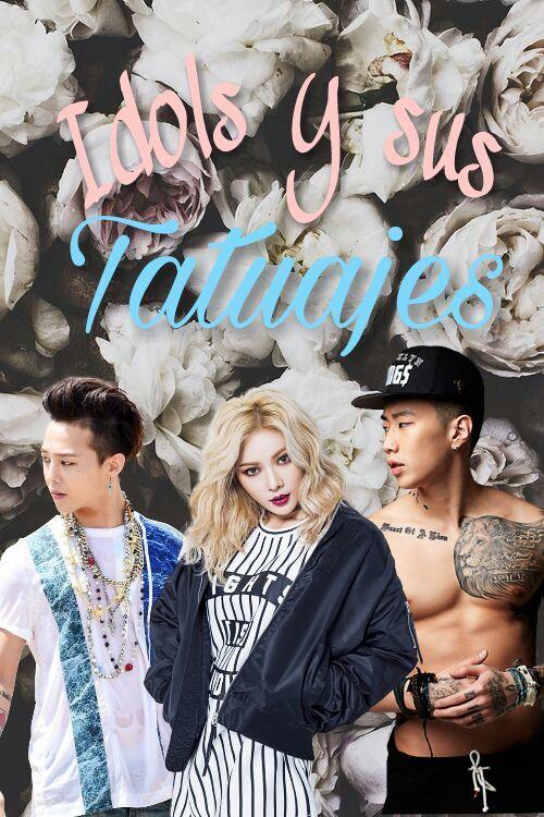 Idols Y Sus Tatuajes K Pop Amino