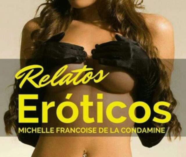Descarga Relatos Eroticos Erotico Romantico Resenas Y Descargas De Libros Amino
