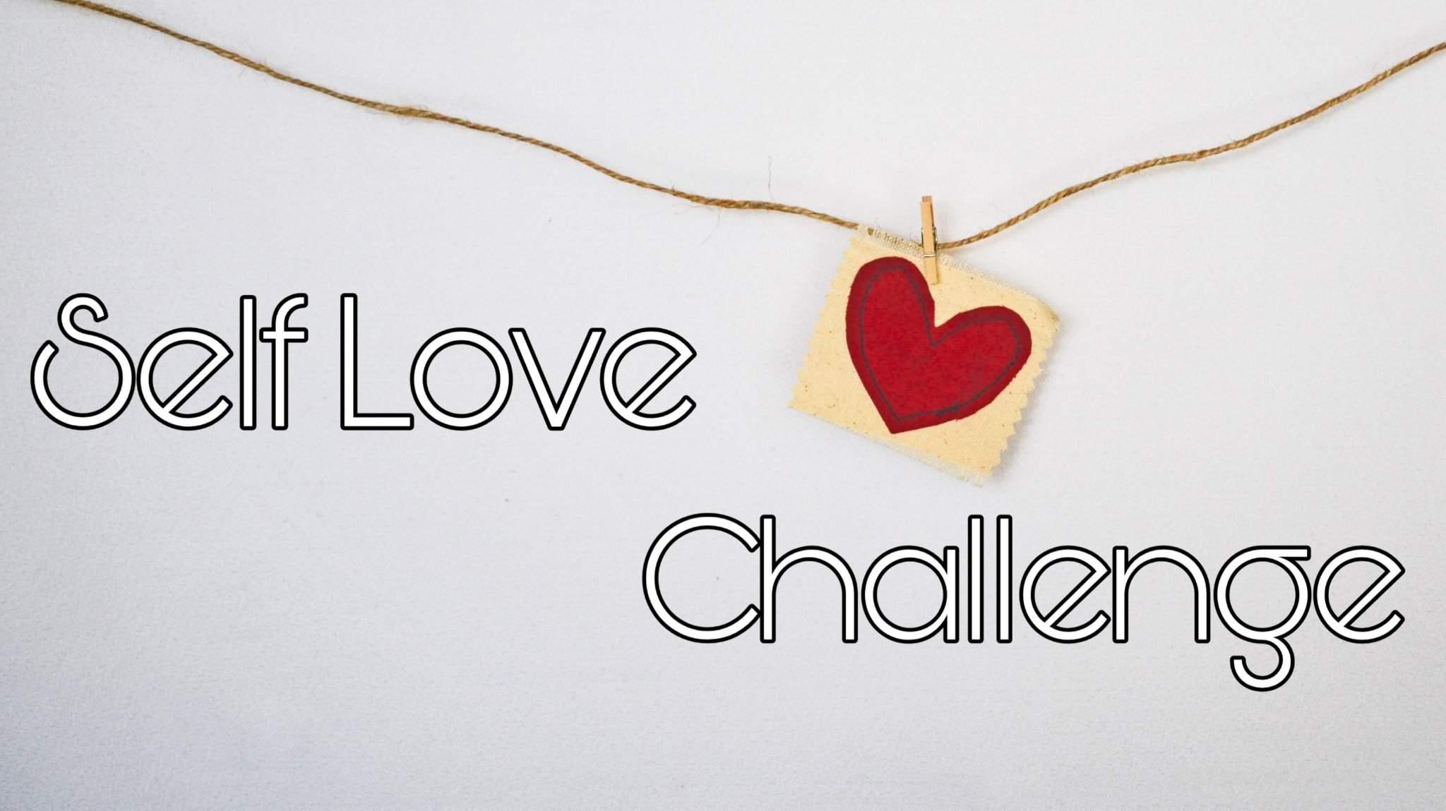 Self Love Challenge