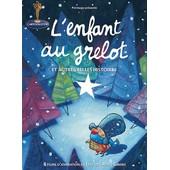 L'enfant Au Grelot (Et Autres Belles Histoires) de Jacques-Rémy Girerd