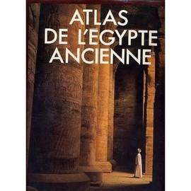 Atlas De L'egypte Ancienne de Maleh Jaromir