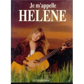 Je M'appelle Helene Format Relié - Achat vente neuf occasion