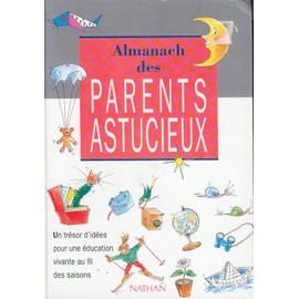 Almanach Des Parents Astucieux de Valérie Guidoux