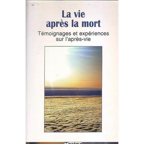Expérience Vie Après La Mort : expérience, après, Après, Témoignages, Expériences