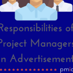 Responsibilities of Project Managers in Advertising