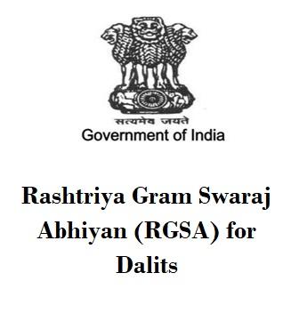 Rashtriya Gram Swaraj Abhiyan (RGSA) for Dalits