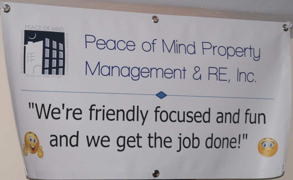 Peace of Mind Property Management & Real Estate, Inc. Motto