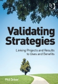 Validating Strategies: Linking Projects and Results to Uses and Benefits