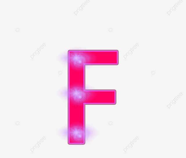 Neon Alphabet F The Neon Lights Letter Letter F Png And Vector