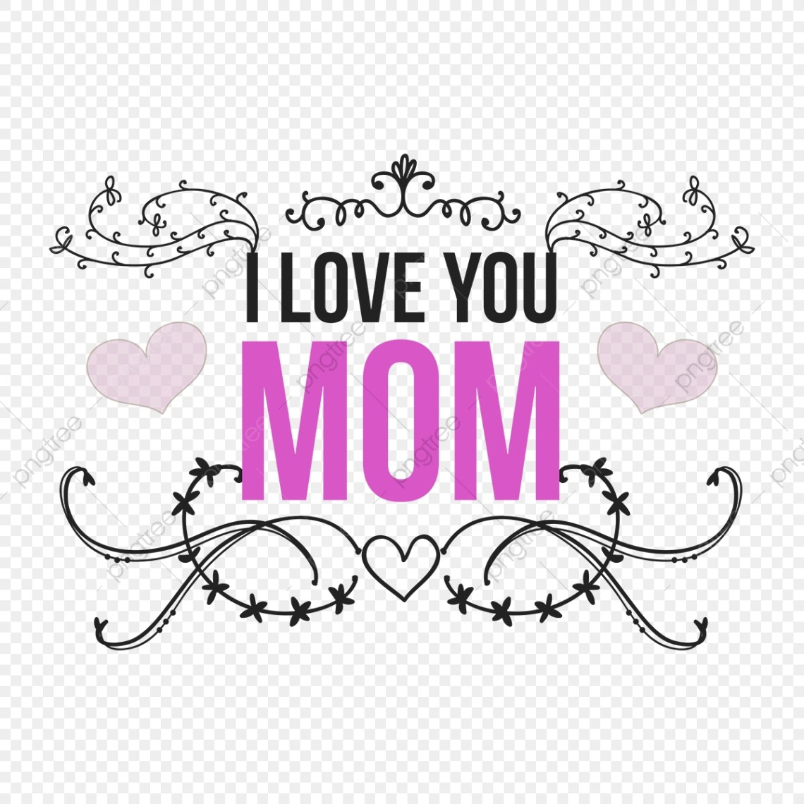 Download I Love You Mom Happy Mothers Day, Happy Mothers Day, Heart ...