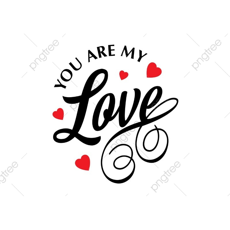 Download You Are My Love Vector White Background, Valentine's, Love ...