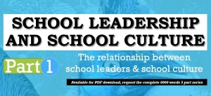 Educational Leadership in Modern School Cultures