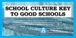Leadership in School: School Culture Key to Good Students Behaviours
