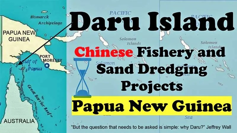 Daru Island Projects: China's Two Big Investments in Torres Strait