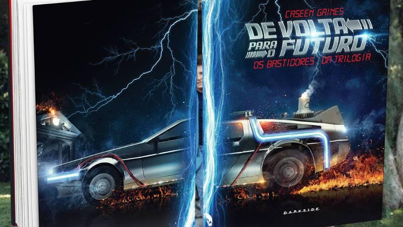 De Volta para o Futuro – Os bastidores da trilogia