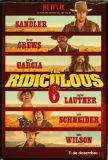 The Ridiculous 6 cartaz