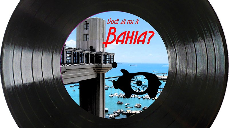 Radiola Torresmo #01 – Você já foi à Bahia?