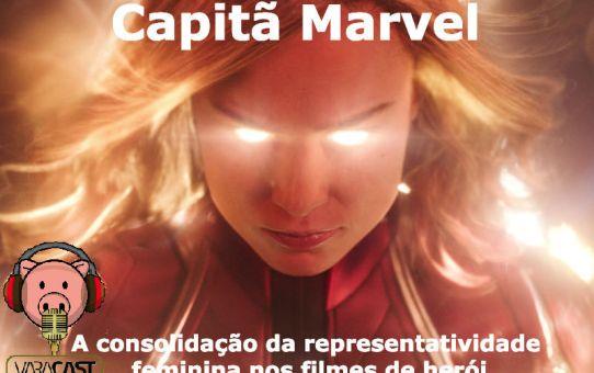 Varacast #40 - Representatividade feminina nos filmes de herói