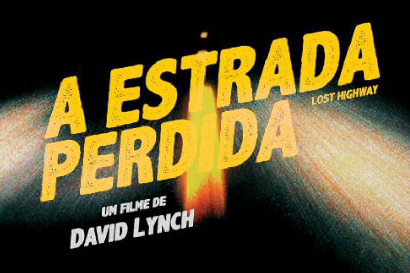 Para ver e ouvir   Estrada Perdida (1997)