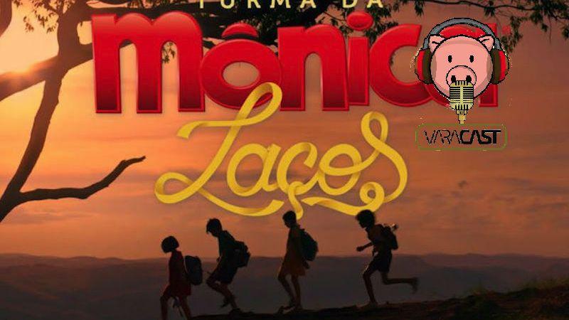 Varacast #42 – Turma da Mônica: Laços
