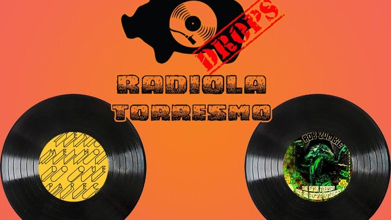 Radiola Torresmo Drops #10 – Rob Zombie X O Terno