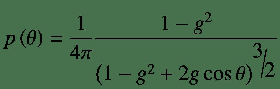 $$ p\left(\theta \right)=\frac{1}{4\pi}\frac{1-{g}^2}{{\left(1-{g}^2+2g\cos \theta \right)}^{\raisebox{1ex}{$3$}\!\left/ \!\raisebox{-1ex}{$2$}\right.}} $$
