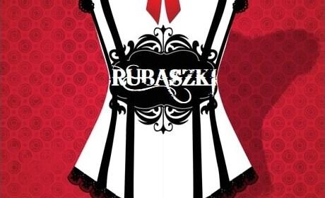 """""""Rubaszki"""", cz. II"""