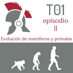 Temporada 1, episodio 2. La evolución de los mamíferos y de los primates en ¿Otro podcast de historia?