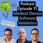 Episode 11 - Medical Device Software Validation General Digital Software Services on the podcast