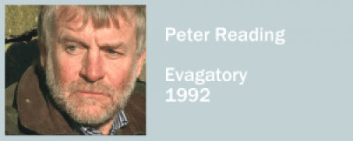 graphic for Peter Reading, Evagatory
