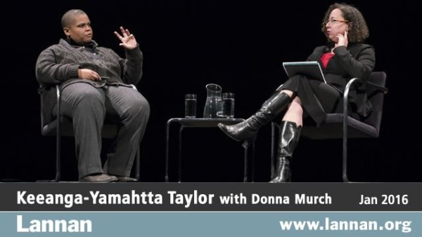 Keeanga-Yamahtta Taylor with Donna Murch, 20 January 2016