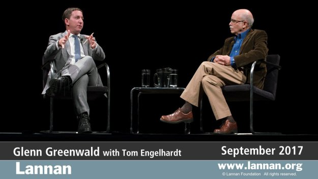 Glenn Greenwald with Tom Engelhardt, 27 September 2017