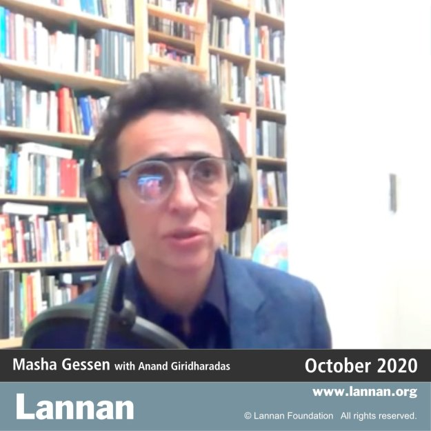 Masha Gessen with Anand Giridharadas - Surviving Autocracy 20 October 2020
