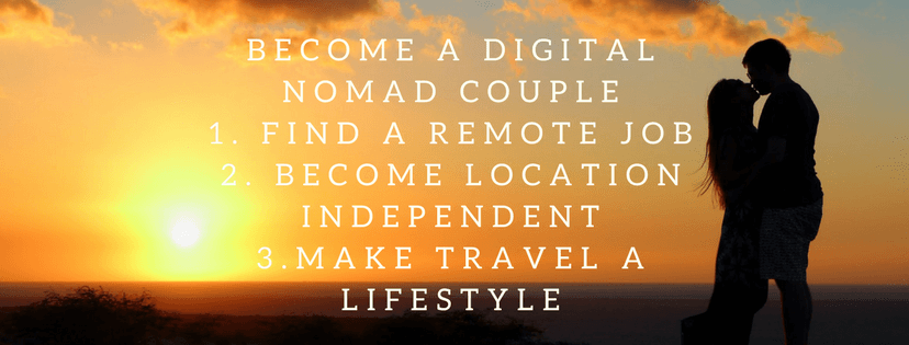 Become a Digital Nomad and Make Traveling a Lifestyle Find a Remote Job Become Location Independent