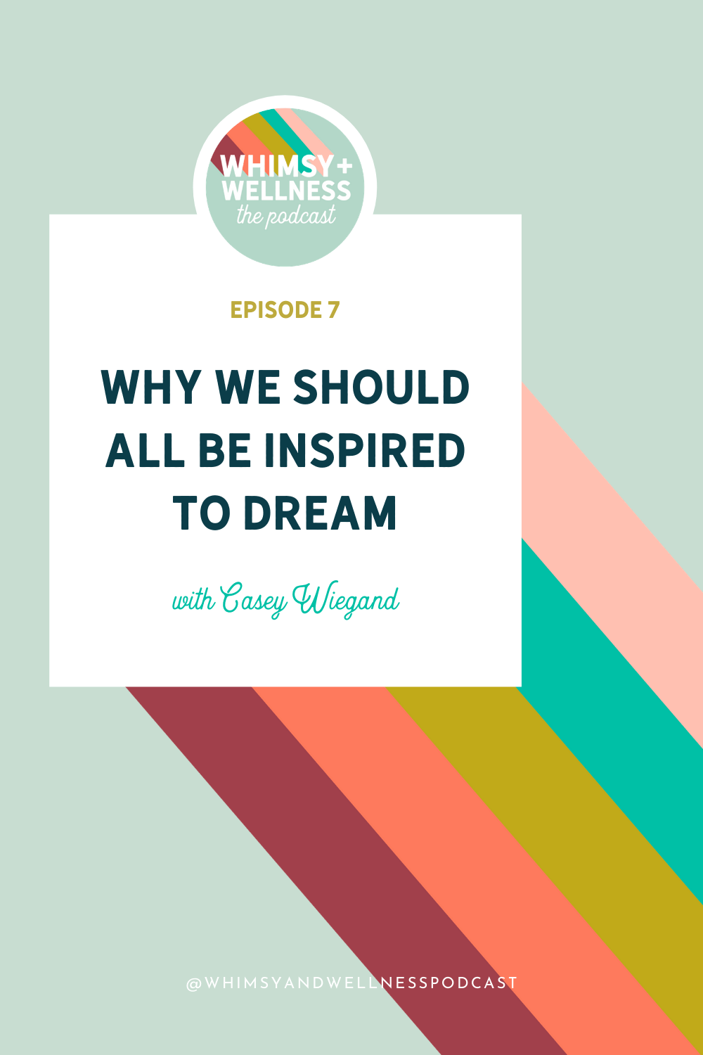 whimsy and wellness inspired to dream with casey wiegand