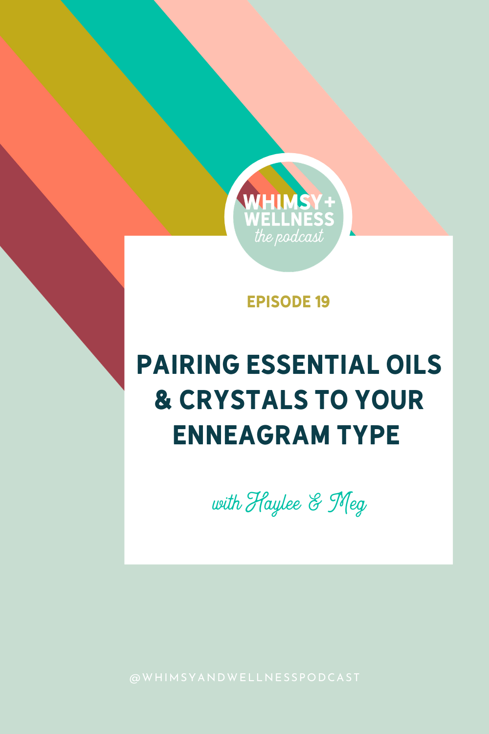 whimsy + wellness podcast ep 19 enneagram and essential oils