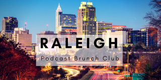 Raleigh Podcast Brunch Club