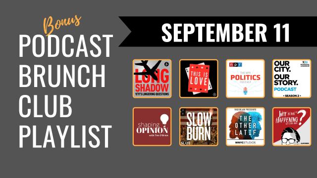 September 11: Bonus Podcast Brunch Club playlist